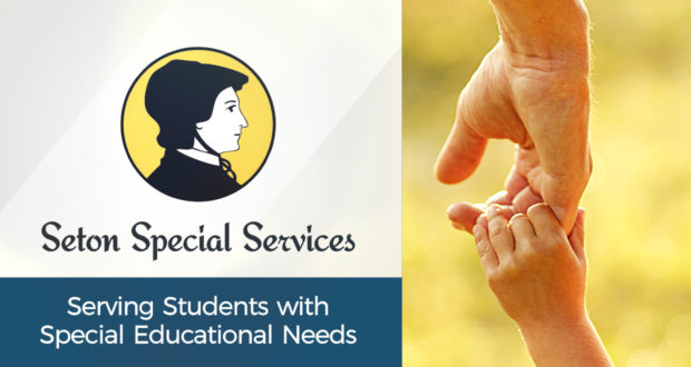 Seton Special Services: Serving Students with Special Educational Needs