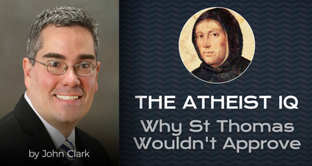 The Atheist IQ: Why St Thomas Wouldn't Approve - by John Clark