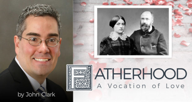 Fatherhood - A Vocation of Love - by John Clark