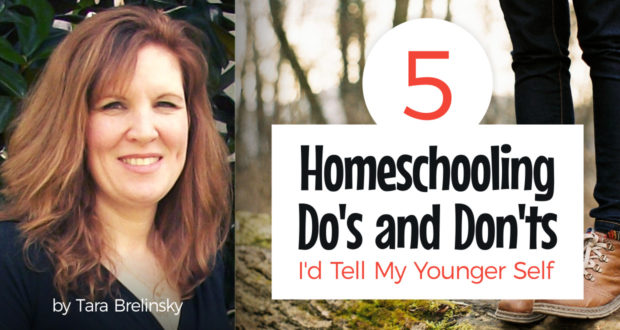 5 Homeschooling Do's and Don'ts I'd Tell My Younger Self