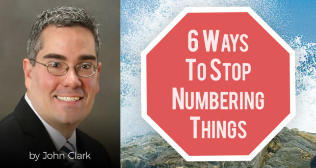 6 Ways To Stop Numbering Things - by John Clark