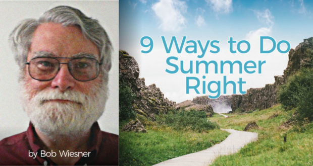 9 Ways to Do Summer Right