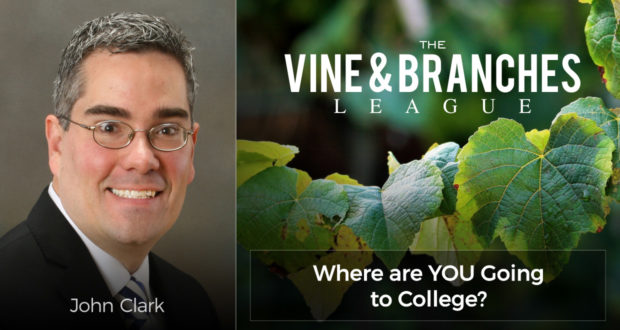 The Vine & Branches League: Where are YOU Going to College? - by John Clark