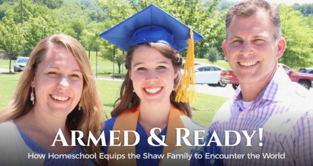 Armed and Ready: How Homeschool Equips the Shaw Family to Encounter the World