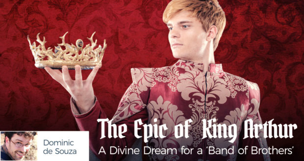 The Epic of King Arthur: 3 Thoughts to Inspire Your Next Reading - by Dominic de Souza