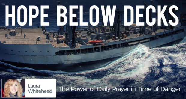 Hope Below Decks: The Power of Daily Prayer in Time of Danger - by Laura Whitehead