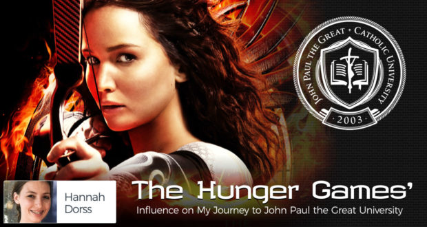 The 'Hunger Games' Influence on my Journey to John Paul the Great University