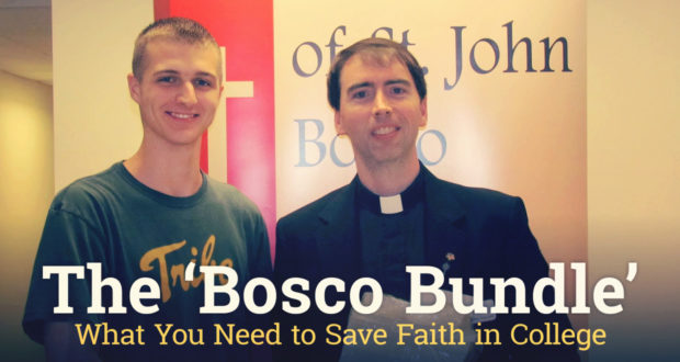 The 'Bosco Bundle': What You Need to Save Faith in College