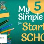 My 5 Simple Tips for Starting School - by Mary Ellen Barrett