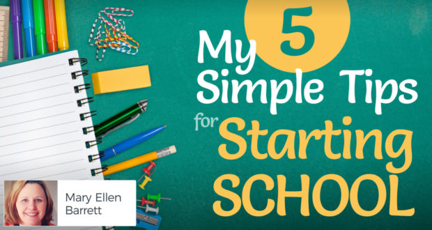 My 5 Simple Tips for Starting School - by Mary Ellen Barrett