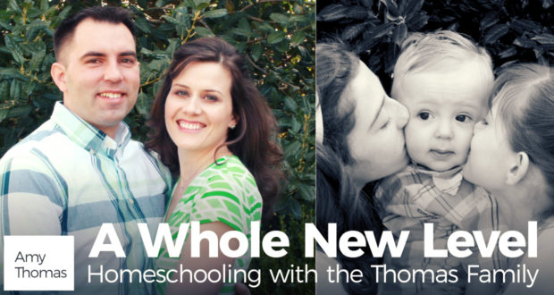 A Whole New Level - Homeschooling with the Thomas Family