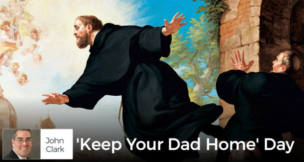 'Keep Your Dad Home' Day - by John Clark