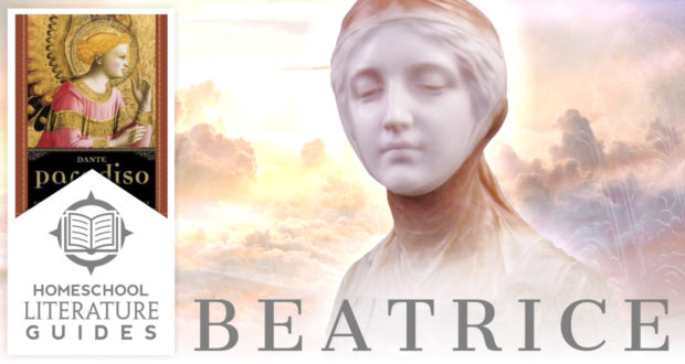 Beatrice, Symbol of Divine Grace | A Literature Guide for Homeschool Parents & Children - by Dr Mitchell Kalpakgian