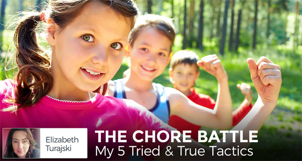 The Chore Battle: My 5 Tried & True Tactics - by Elizabeth Turajski