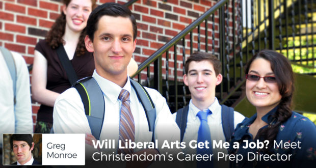 Will Liberal Arts Get Me a Job? Meet Christendom's Career Prep Director - by Greg Monroe