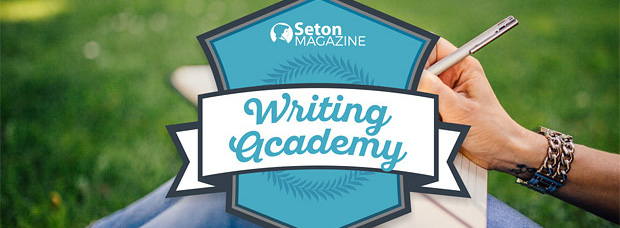 Seton Magazine Writing Academy