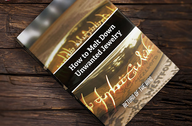 13 Crazy Ideas to Get Your Kids to Read the Classics - by John Clark | Return of the King: How to Melt Down Unwanted Jewelry