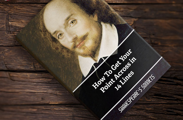13 Crazy Ideas to Get Your Kids to Read the Classics - by John Clark | Shakespeare's Sonnets How to Get Your Point Across in 14 Lines