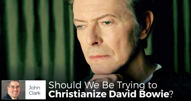 Should We be Trying to Christianize David Bowie?