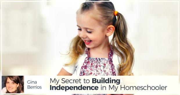 My Secret to Building Independence in My Homeschooler