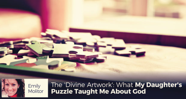 The 'Divine Artwork': What My Daughter's Puzzle Taught Me About God - by Emily Molitor