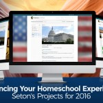 Enhancing Your Homeschool Experience: Seton's Projects for 2016