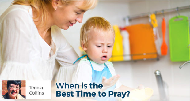 When is the Best Time to Pray? - Teresa Collins