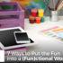 7 Ways to Put the Fun into a (Fun)ctional Workspace - RileyDamitz