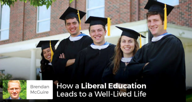 How a Liberal Education Leads to a Well-Lived Life - Brendan McGuire