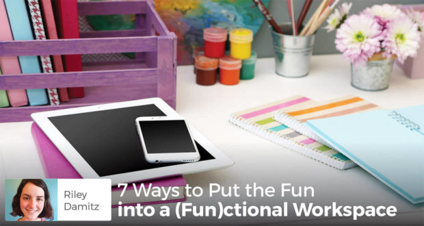 7 Ways to Put the Fun into a Functional Workspace - Riley Damitz
