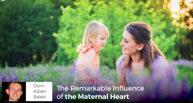 the maternal heart - Dom Alban-Baker