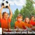 The Secret About Homeschool and Socialization - Patrice Fagnant-MacArthur