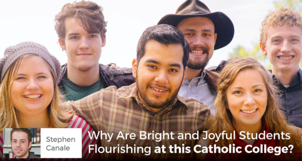 Why Are Bright and Joyful Students Flourishing at this Catholic College? - Stephen Canale