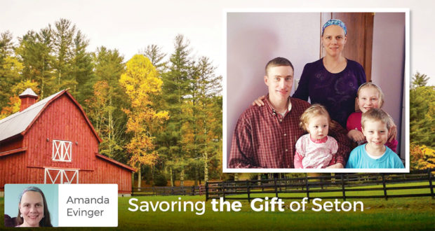 Savoring the Gift of Seton - Amanda Evinger