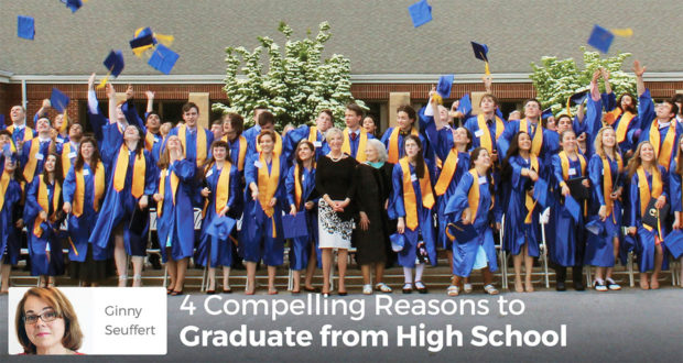 4 Compelling Reasons to Graduate from High School - Ginny Seuffert