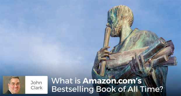 What is Amazon.com's Bestselling Book of All Time? - John Clark