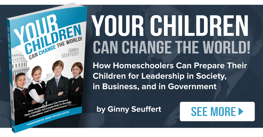 Your Children Can Change the World - by Ginny Seuffert. Available from www.setonbooks.com