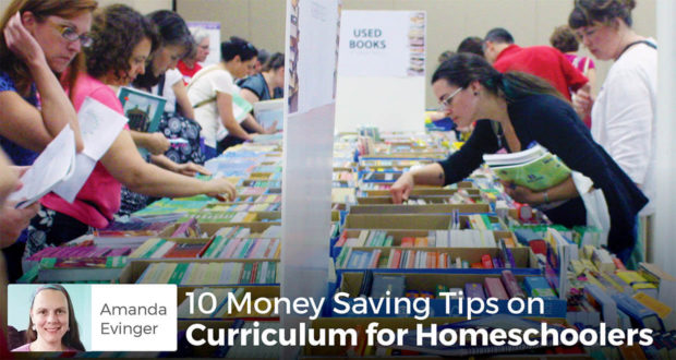 10 Money Saving Tips on Curriculum for Homeschoolers - Amanda Evinger