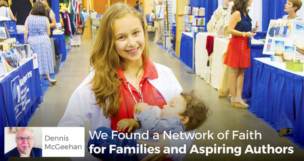 We Found a Network of Faith for Families and Aspiring Authors - Dennis P. McGeehan