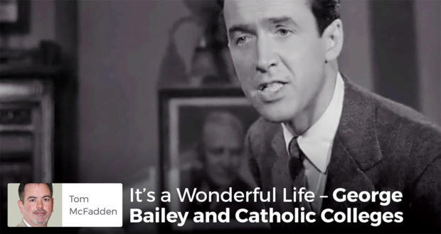 It's a Wonderful Life – George Bailey and Catholic Colleges