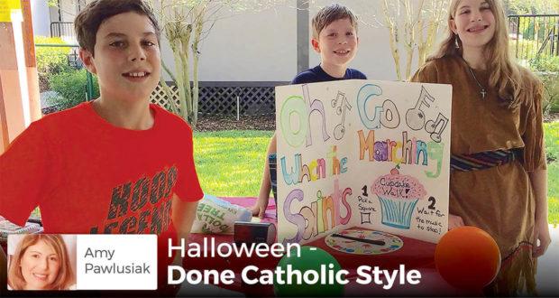 Halloween - Done Catholic Style - Amy Pawlusiak
