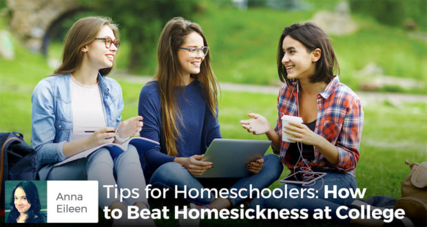 Tips for Homeschoolers: How to Beat Homesickness at College - Anna Eileen Turajski