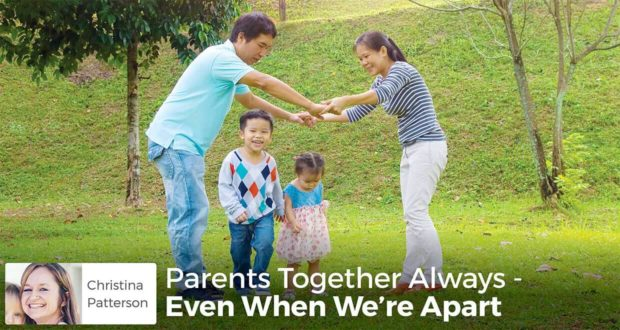 Parents Together Always - Even When We're Apart - Christina Patterson