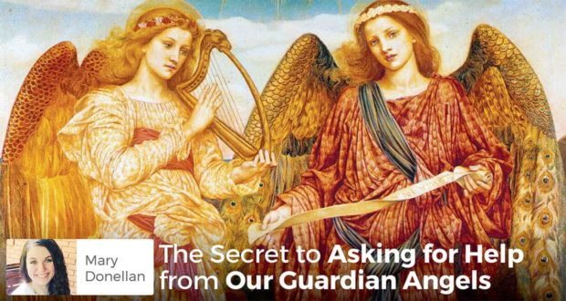 The Secret to Asking for Help from Our Guardian Angels - Mary Donellan