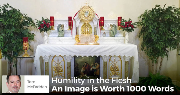 Humility in the Flesh – An Image is Worth 1000 Words - Tom McFadden
