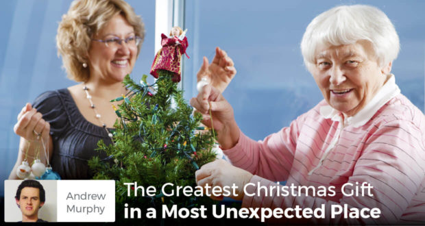 The Greatest Christmas Gift in a Most Unexpected Place - Andrew Murphy