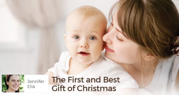 The First and Best Gift of Christmas - Jennifer Elia