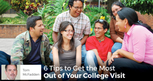 6 Tips to Get the Most Out of Your College Visit - Tom McFadden