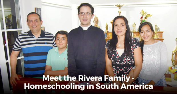 Meet the Rivera Family - Homeschooling in South America