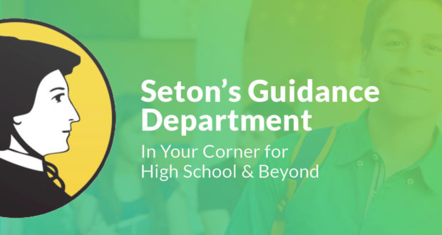 Seton's Guidance - In Your Corner for High School & Beyond